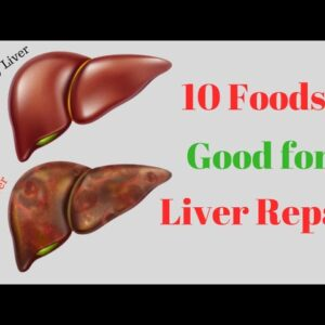 10 Foods Good for Liver Repair