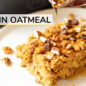 BAKED PUMPKIN OATMEAL | easy + healthy recipe