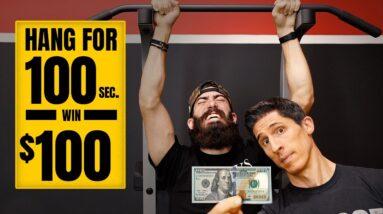 Hang Challenge   100 Seconds for $100 Dollars!
