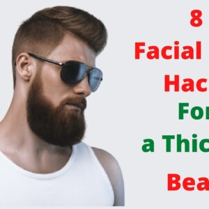 8 Facial Hair Hacks for a Thicker Beard
