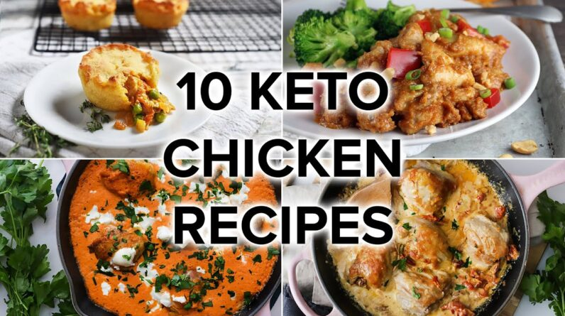 10 Delicious Keto Chicken Recipes to Keep You on Track