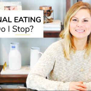 EMOTIONAL EATING | How Do I Stop Eating Emotionally?