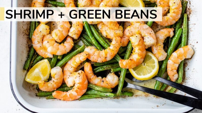 SHRIMP AND GREENS BEANS RECIPE | easy, healthy dinner idea