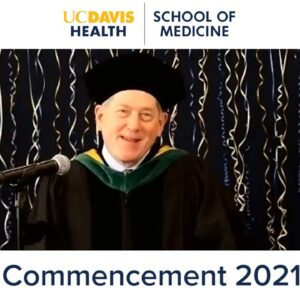 Virtual Commencement 2021- UC Davis School of Medicine