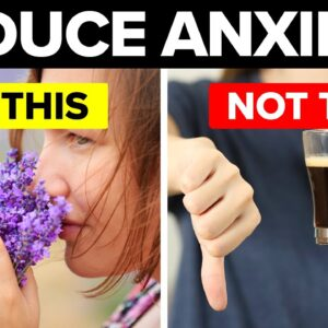 15 Super Effective Ways To Reduce Anxiety Naturally