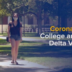 COVID-19 and College - Staying Safe While Returning to Campus