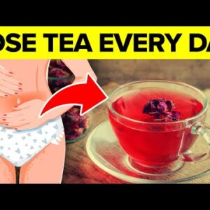 What Happens When You Drink Rose Tea Daily